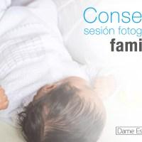 Consejos para tener una sesión fotográfica familiar