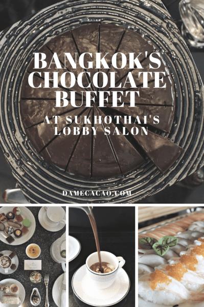 Bangkok #Chocolate Buffet at Sukhothai's Lobby Salon   #Bangkok #Thailand