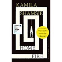 Home Fire, Kamila Shamsie, Bloomsbury Circus, 2017