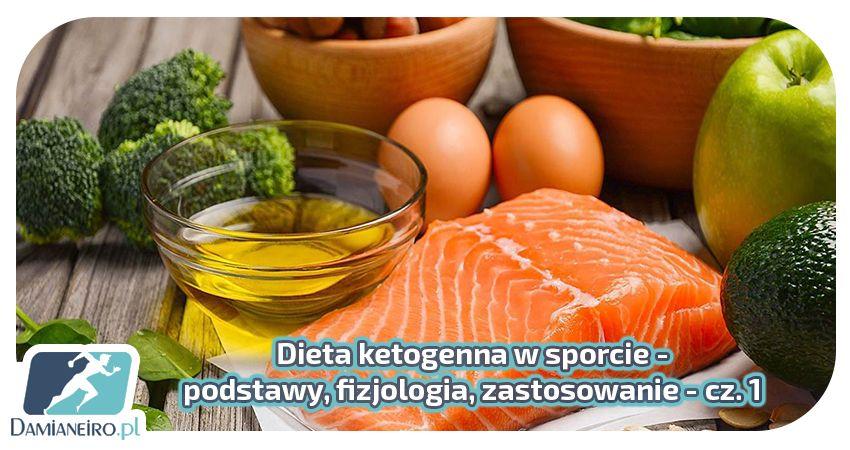 Dieta ketogenna - fizjologia oraz podstawy dietetyczne