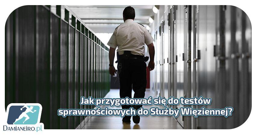 Przygotowanie pod test sprawnościowy do Służby więziennej