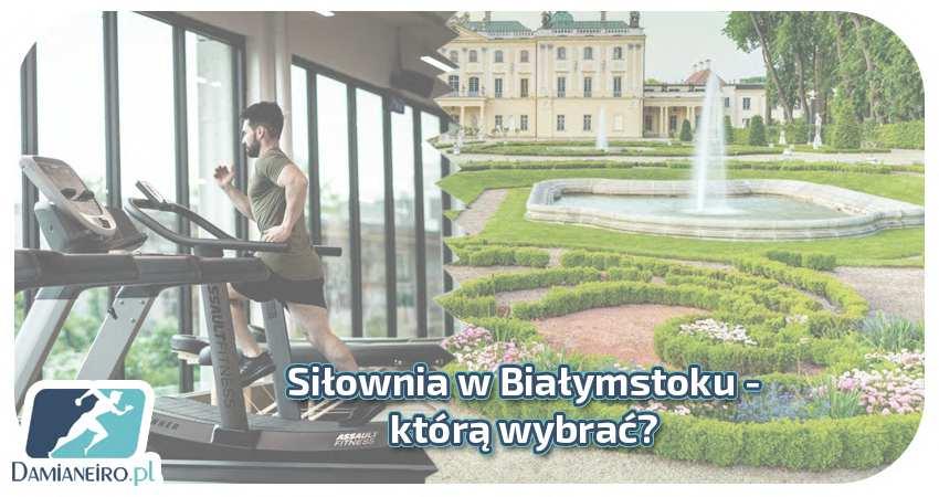 Siłownia Białystok