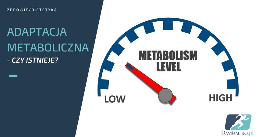 adaptacja metaboliczna