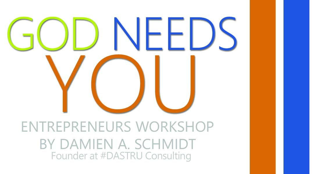God Needs You – Entrepreneurship Workshop