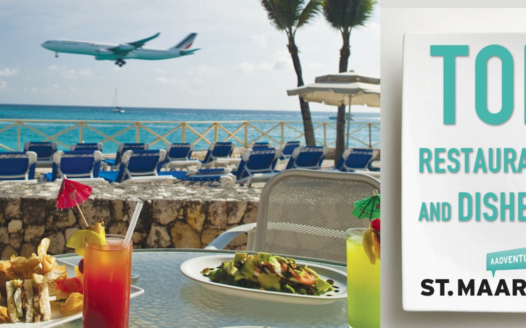 Top restaurants and dishes to eat in St. Maarten