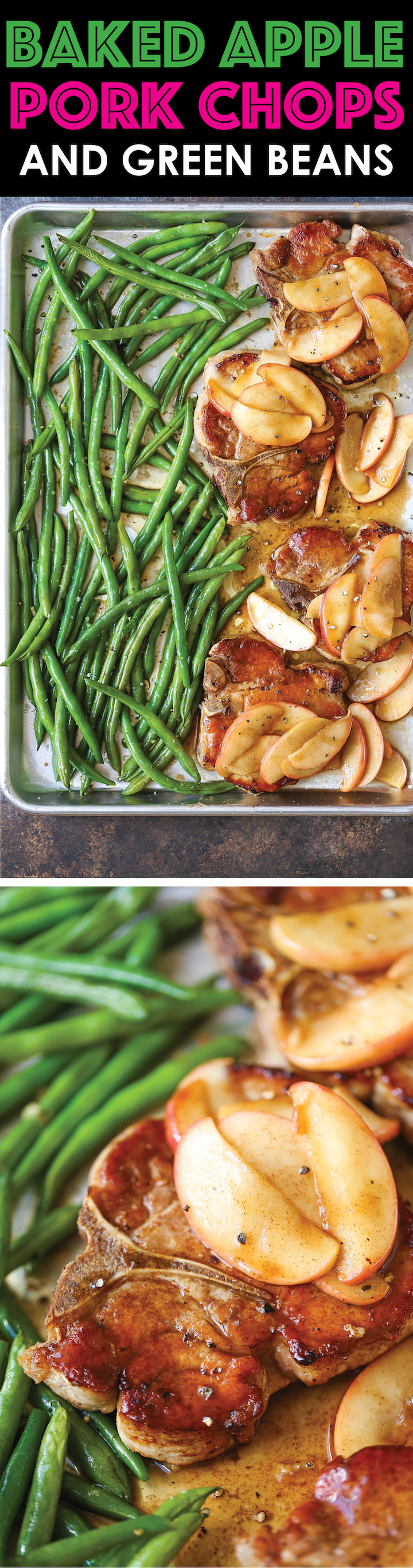 Baked Apple Pork Chops and Green Beans - A quick and easy sheet pan dinner that can be assembled ahead of time and baked right before serving. Easy peasy!