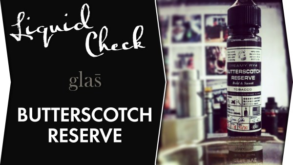 glas - butterscotch reserve - liquid