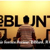 Hair Service Review: BBlunt, R City, Mumbai