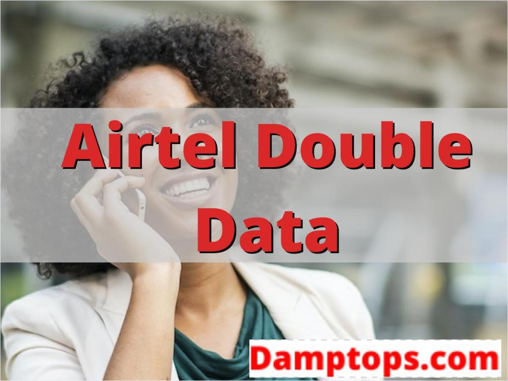 airtel data plans, airtel double data code for 500, how to activate airtel double data offer,