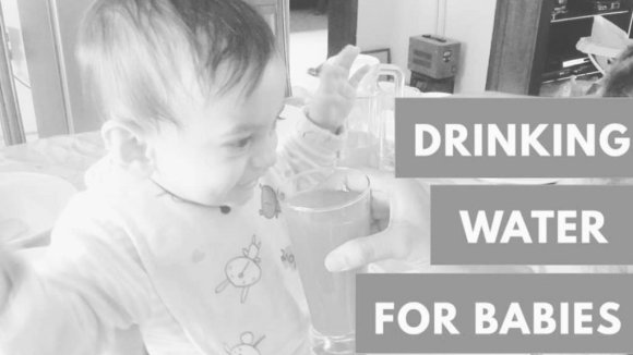 Drinking water for babies
