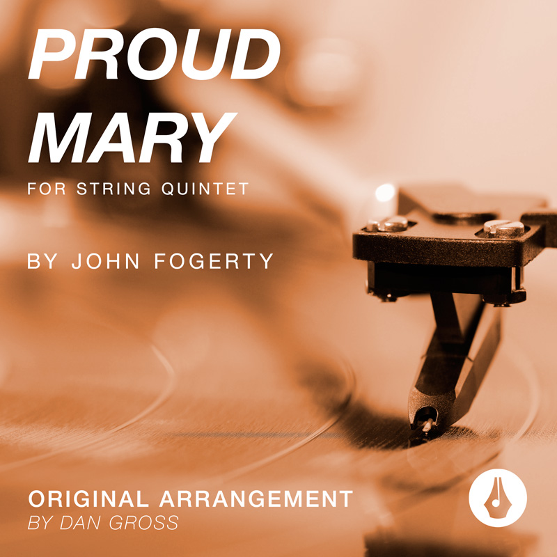 Dan Gross Proud Mary String Quintet