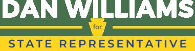 Re-elect Dan Williams for State Representative