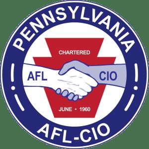 Endorsed by the Pennsylvania AFL-CIO!