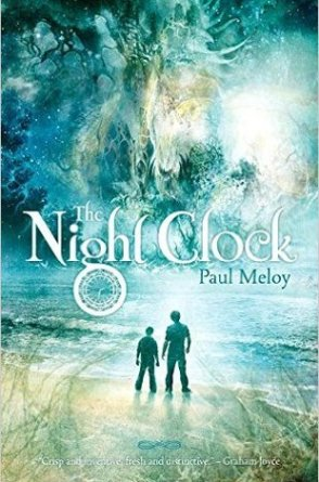 The Night Clock - Paul Meloy