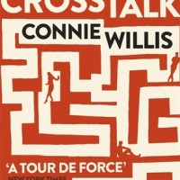 Crosstalk - Connie Willis