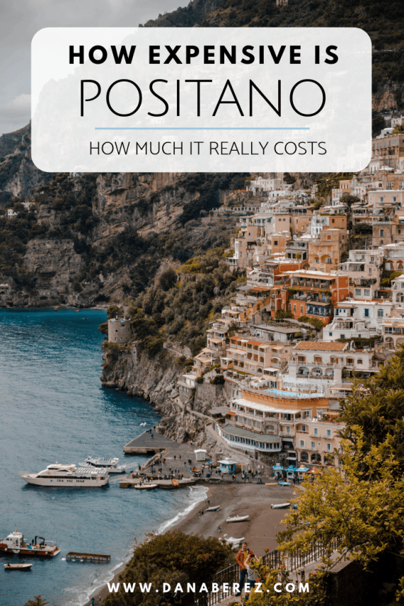 Can you travel to Positano Italy on a Budget? | How expensive is the Amalfi Coast - Dana Berez Positano Travel Guide 2019 Amalfi Coast Travel