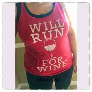 will run for wine, chin up apparel, fifth sun, clothing, fashion, fashion blogger, lifestyle blogger, exercise, fitness, cute tees, tanks, racerbank tank, wine, dana vento