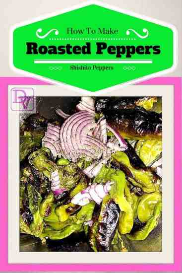 How To Prepare Blistered Shishito Peppers, peppers, grilling, food, foodie, food blogger, dana vento, recipe