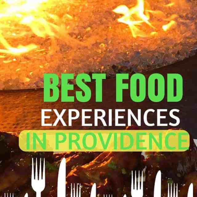 Best Food Experiences In Providence