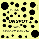 Being On Spot With Airport Parking