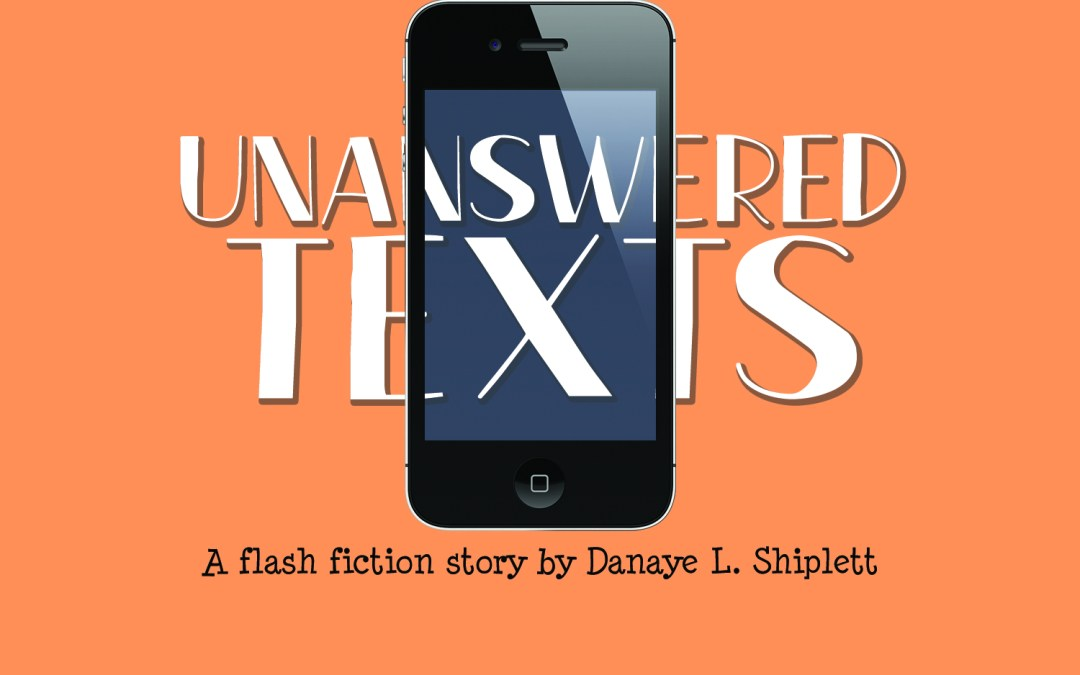 Unanswered Texts (flash fiction)