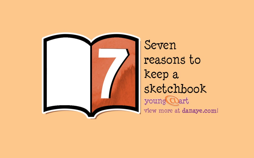 Seven reasons to keep a sketchbook