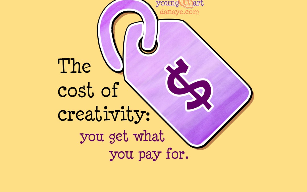 The cost of creativity: you get what you pay for