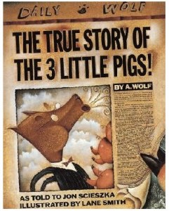 The True Story of the Three Little Pigs LLED 402 Blog 241x300 - Favorite childhood books: things that inspire