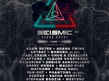 Seismic Dance Event 3.0 Phase 1 Lineup