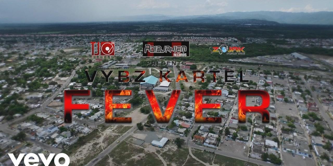 Vybz Kartel – Fever | Official Music Video