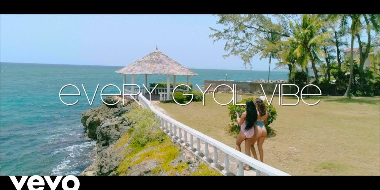 Jahvillani, Konshens – Every Gyal Vibe – Official Video