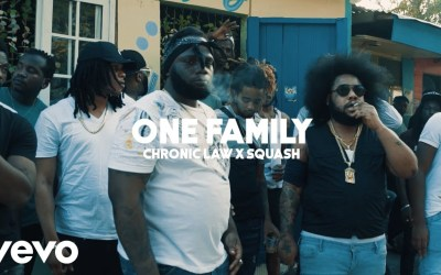 Chronic Law, Squash – One Family – Official Music Video