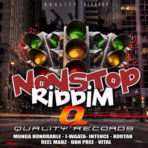 NONSTOP RIDDIM [FULL PROMO] - QUALITY RECORDS - 2018