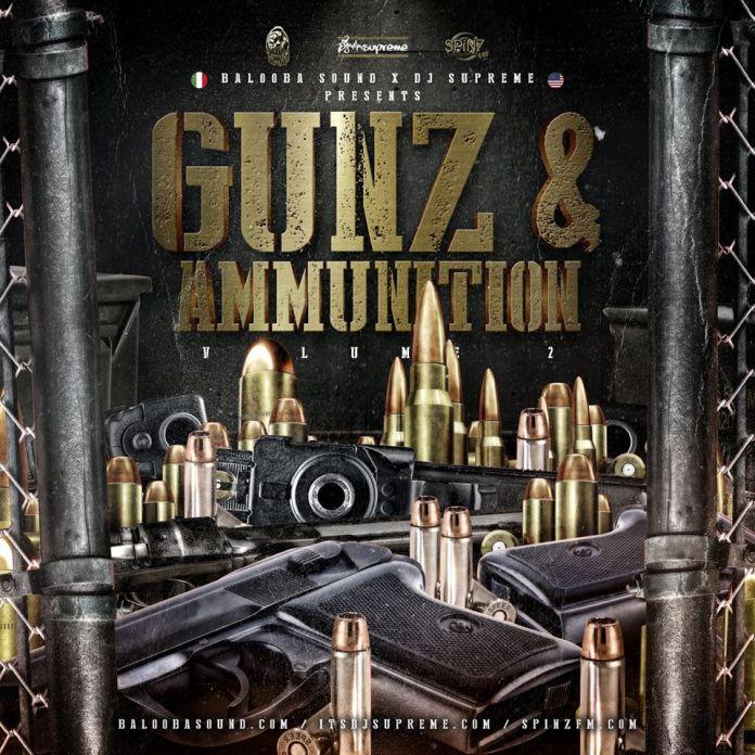 BALOOBA SOUND (ITA) AND DJ SUPREME (NY) Presents: GUNZ & AMMUNITION VOLUME 2