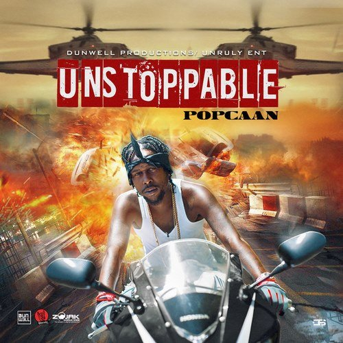POPCAAN - UNSTOPPABLE [RAW+CLEAN] - DUNWELL _ UNRULY ENT - 2019