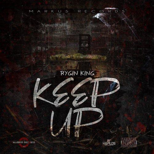 RYGIN KING - KEEP UP - MARKUS RECORDS - 2019