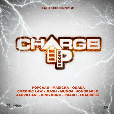 CHARGE UP RIDDIM [FULL PROMO] - DUNWELL PRODUCTIONS - 2019
