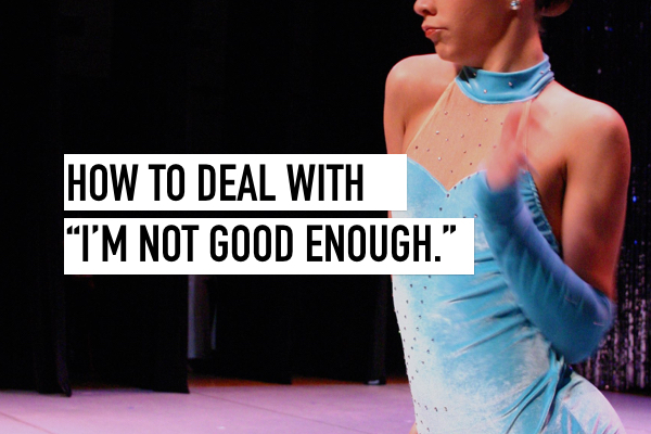 How to Deal with your dancers feeling inadequate at competition