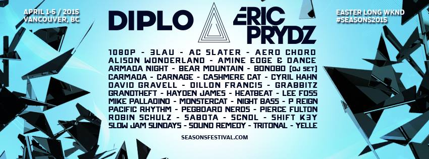 Seasons festival 2015 starts strong with headliners diplo eric prydz seasons festival 2015 lineup malvernweather Image collections