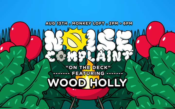 Noise Complaint Wood Holly