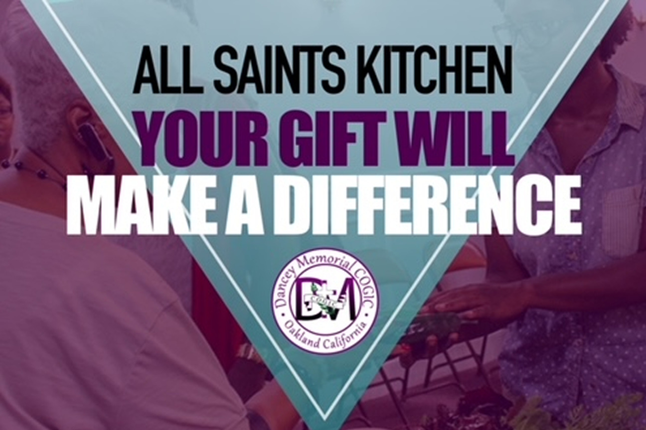 Dancey Memorial COGIC - All Saints Kitchen Project