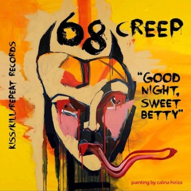 68creep_-_Goodnight,_Sweet_Betty_(cover)
