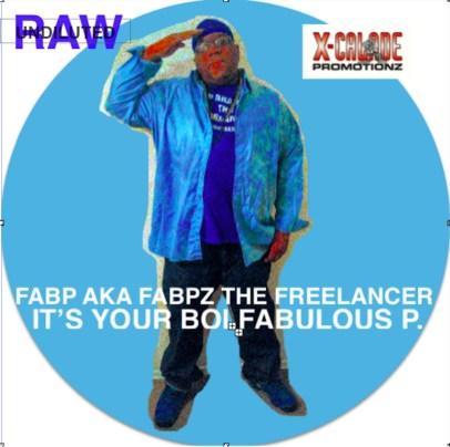 ITS YOUR BOI FABULOUS P (front)(GRAPHIC) - FABP AKA FABPZ THE _phixr