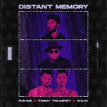"""R3HAB, Timmy Trumpet, and W&W release future festival anthem """"Distant Memory""""Cover R3HAB Timmy Trumpet WW Distant Memory"""