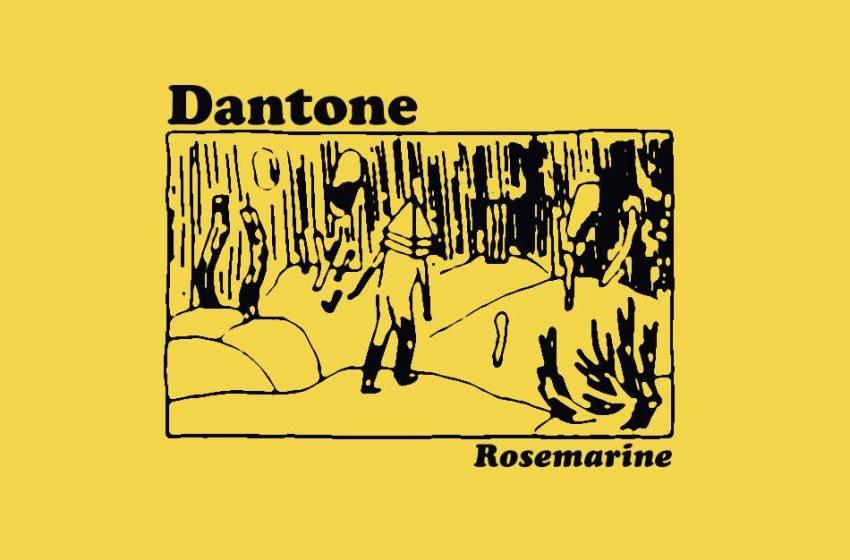 Dantone // Rosemarine (EP)