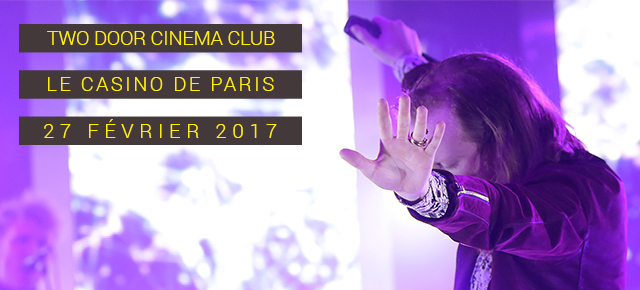 Two Door Cinema Club, Blaenavon et Parcels au Casino de Paris : trio de choc