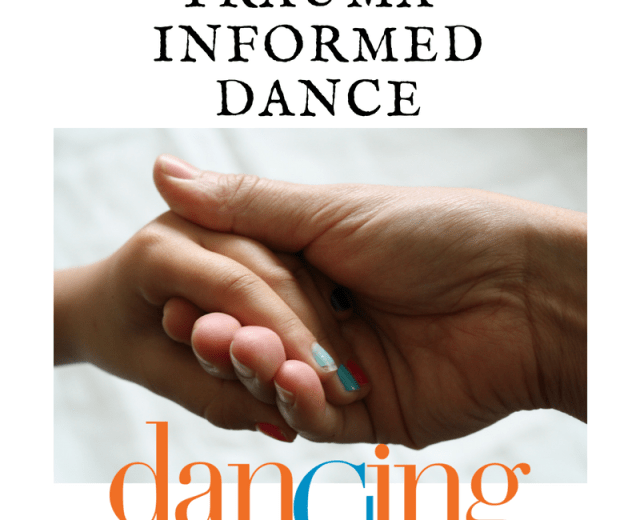Trauma-Informed Dance
