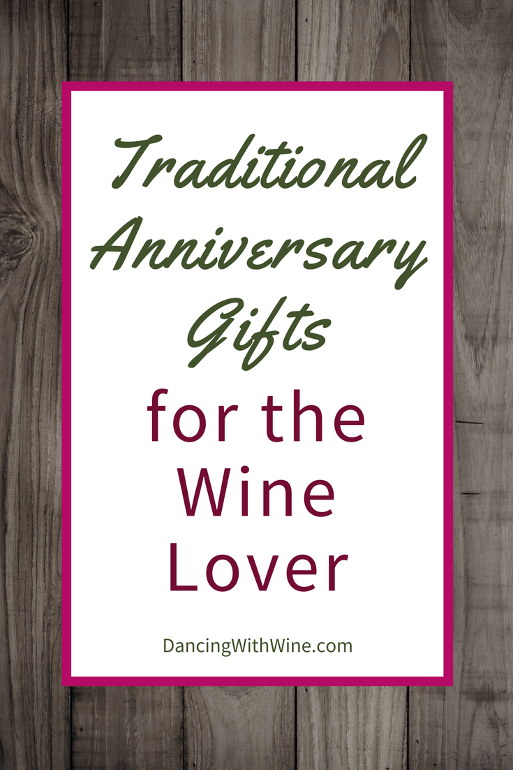 Traditional Anniversary Gifts for the Wine Lover