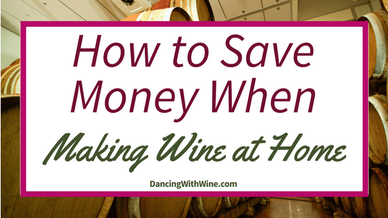 How to Save Money When Making Wine at Home
