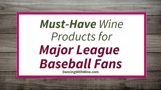 Wine Products for MLB Fans
